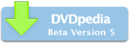 DVDpedia Beta Version 5